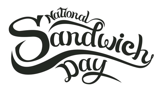 november 3 - national sandwich day in the usa -hand lettering inscription text to winter holiday design, calligraphy vector illustration