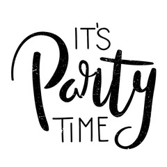 IT'S PARTY TIME hand lettering banner
