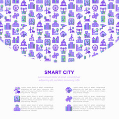 Smart city concept with  thin line icons: green energy, intelligent urbanism, efficient mobility, zero emission, electric transport, balanced traffic, CCTV. Vector illustration, print media template.