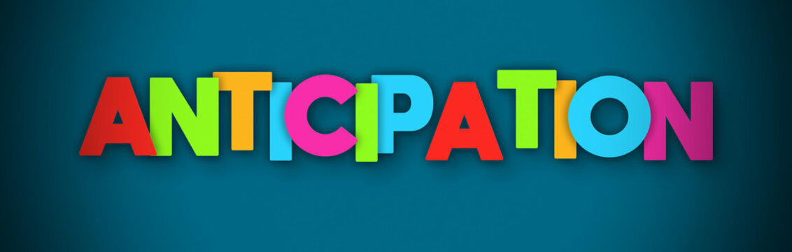 Anticipation - overlapping multicolor letters written on blue background