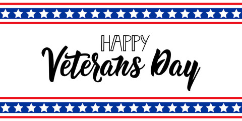 Happy Veterans Day hand lettering. November 11 holiday background. Greeting card.