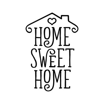 Home Sweet Home typography poster. Vector vintage illustration.