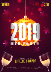 2019 NYE (New Year Eve) Party template with champagne glasses on snowflake decorated blurred background.