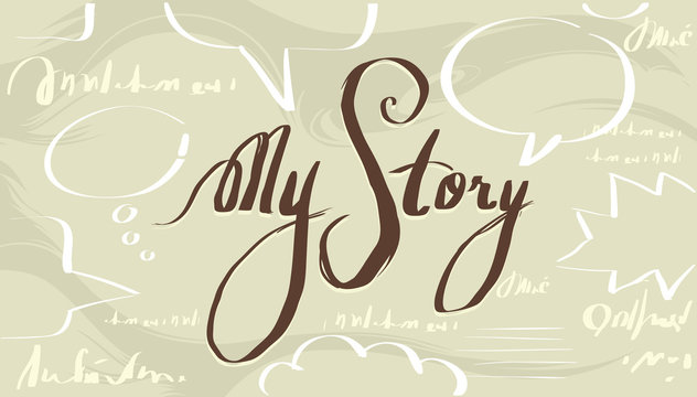 My Story Design Lettering Illustration