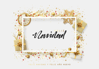 Spanish text Feliz Navidad. Christmas bright background with golden Xmas decorations. Merry christmas greeting card. Glitter gold composition. Happy New Year. Elegant Holiday Frame