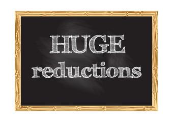 Huge reductions blackboard notice Vector illustration for design