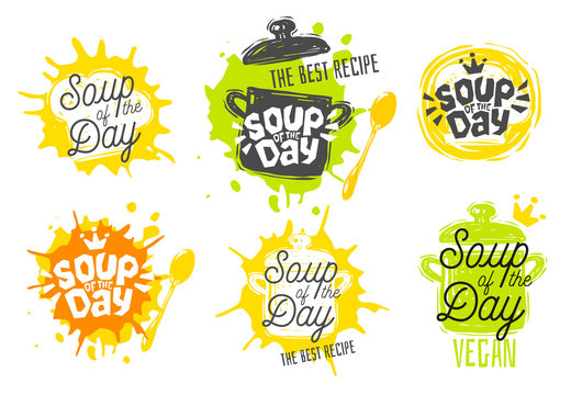 Soup of the day, sketch style cooking lettering icons set. For badges, labels, logo, restaurant, menu, kitchen classes, cafe, food studio. Hand drawn vector illustration.