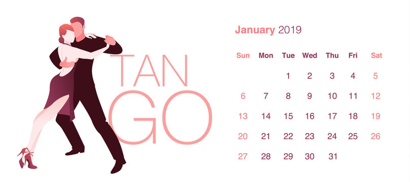 2019 Dance Calendar. January. Elegant couple dancing tango on white background.