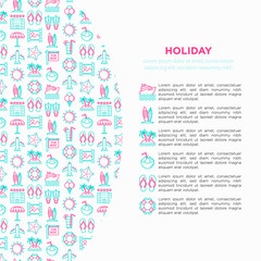 Holiday concept with thin line icons: sun, yacht, ice cream, surfing, hotel, beach umbrella, island, coconut drink, airplane, starfish, photo, lifebuoy. Modern vector illustration for print media.