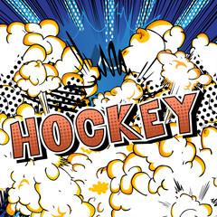 Hockey - Vector illustrated comic book style phrase.