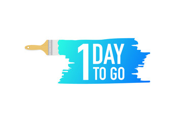 Banner with brushes, paints - 1 day to go. Vector illustration.