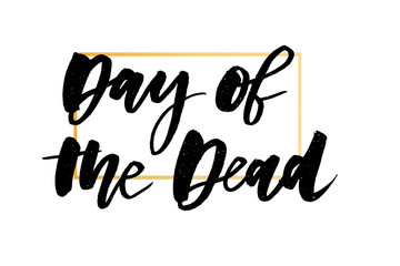 slogan Day of the Dead phrase graphic vector Print lettering calligraphy