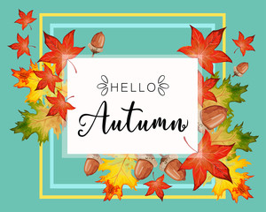 Hello Fall lettering in autumn decorative leaves frame.