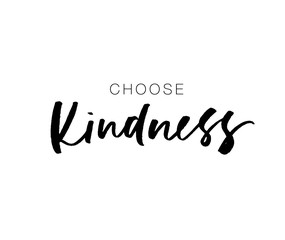 Choose kindness postcard. Vector hand drawn brush style modern calligraphy.