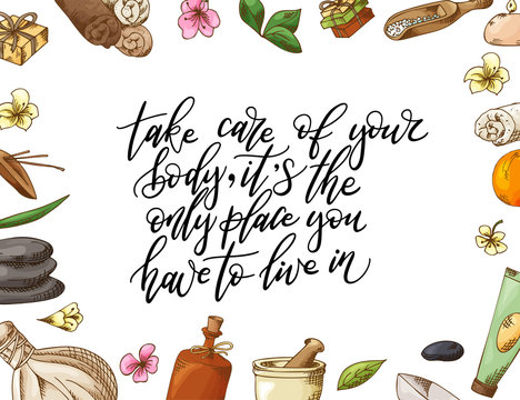 Hand drawn quote about spa. Graphic elements in sketch style for cosmetics and beauty salon. Vector illustration with lettering
