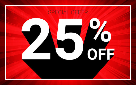 25% OFF Sale. White color 3D text and black shadow on red burst background design. Discount special offer promo advertising concept vector illustration.