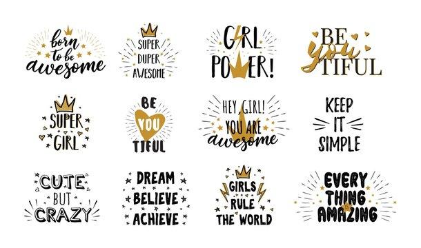 Vector mega set of  girl slogans. Print for t-shirt. Girls motivation quotes.