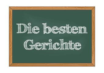 Die besten Gerichte - The best dishes in German chalkboard notice Vector illustration