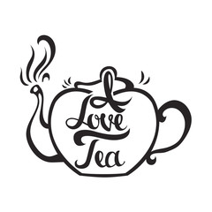 Hand drawn card with teapot and stylish lettering - I love tea . cute illustration, modern and elegant home decor. Vector print design.