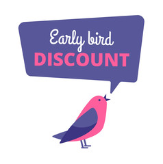 Early bird. Discount special offer, sale banner. Early birds vector concept. Promotion sale speech bubble notification illustration