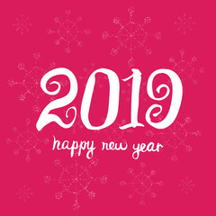 Happy new year 2019. Universal Hand drawn Vector background. Greeting card design template.