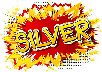 Silver - Vector illustrated comic book style phrase.