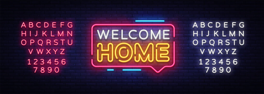 Welcome Home Neon Text Vector. Welcome Home neon sign, design template, modern trend design, night neon signboard, night bright advertising, light banner, light art. Vector. Editing text neon sign