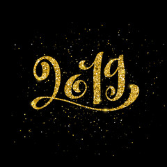 Happy New 2019 Year. Vector illustration. Greeting card for Christmas holydays. Gold sparkling typography.
