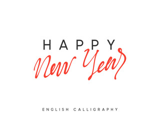 Text Happy New Year. Xmas calligraphy lettering.