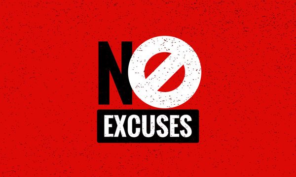 No Excuses Vector Sign Motivational Poster