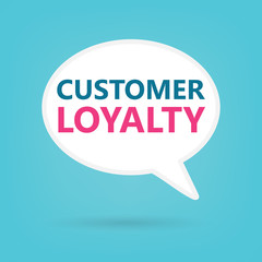 customer loyalty on a speech bubble- vector illustration