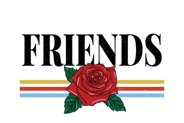 slogan Friends phrase graphic vector Print Fashion lettering calligraphy