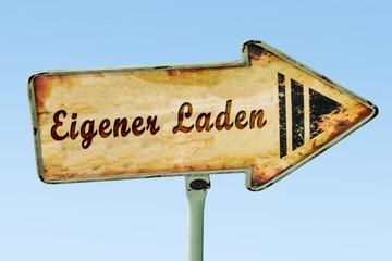 Schild 328 - Eigener Laden
