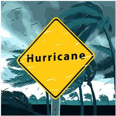 Hurricane Sign, disaster tornado warning