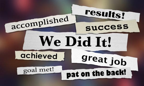 We Did it Success Goal Achieved Headlines 3d Illustration