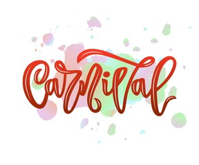 carnival hand calligraphy lettering inscription on watercolor splash. isolated. vector illustration