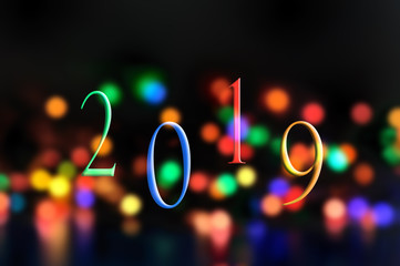 2019 written on blur colorful lights in the night