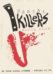 Retro poster design concept for serial killers movie show. Vintage sign with bloody knife and blade in negative space. - fototapety na wymiar