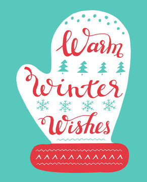 Warm winter wishes hand drawn lettering on mitten. Christmas greeting card.