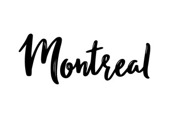 Montreal - hand drawn lettering name of Canadian city. Handwritten inscription. Vector illustration.