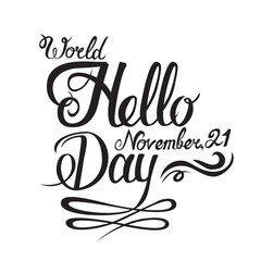 World Hello day postcard. Hand drawn greeting lettering. Ink illustration. Modern brush calligraphy.