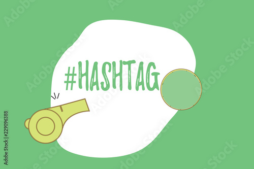 Text sign showing Hashtag  Conceptual photo Internet tag for social