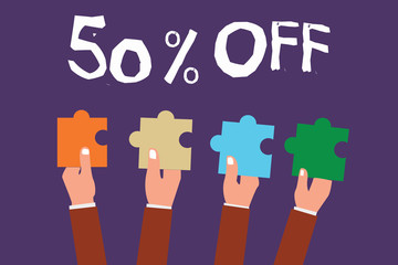 Word writing text 50 Off. Business concept for Discount of fifty percent over regular price Promotion Sale Clearance.