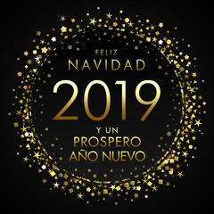 2019, Feliz Navidad Spanish greeting card, translate: Merry Christmas and Happy New Year. Holidays xmas golden glitter background, gold shape isolated digits. Vector isolated numbers template