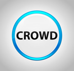 Crowd Round Blue Push Button