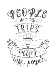 Vector hand-lettering quote of travel and hot baloon.