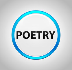 Poetry Round Blue Push Button