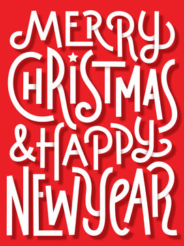 MERRY CHRISTMAS and a HAPPY NEW YEAR Vector Hand Lettering Card