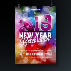 New Year Party Celebration Poster Template illustration with 3d 2019 Number and Disco Ball on Shiny Colorful Background. Vector Holiday Premium Invitation Flyer or Promo Banner.