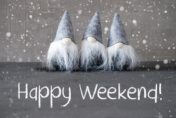 Three Gray Gnomes, Cement, Snowflakes, Happy Weekend